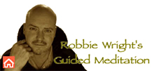 Robbie Wright Guided Meditation